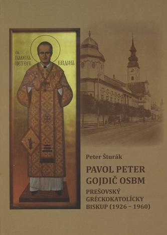 Pavol Peter Gojdič OSBM