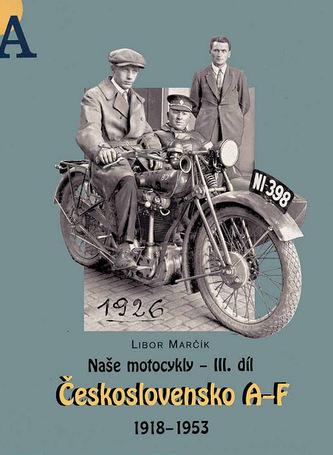 Naše motocykly III. díl - Libor Marčík