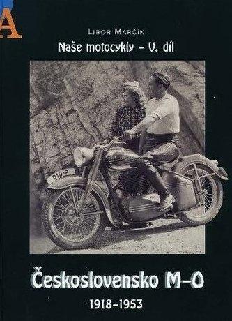 Naše motocykly V. díl - Libor Marčík