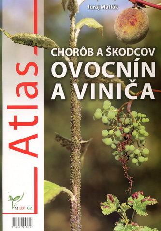 Atlas chorôb a škodcov ovocnín a viniča