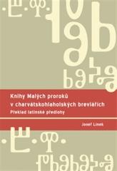 Knihy Malých proroků v charvátskohlaholských breviářích