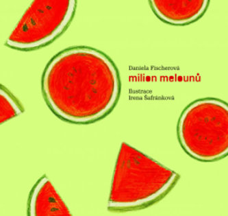 Milion melounů + CD