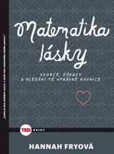 TED Matematika lásky - Vzorce, důkazy a hledání té správné rovnice
