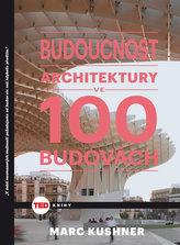 TED Budoucnost architektury