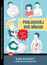 TED Poslouchej své břicho - Ohromný vliv mikrobů