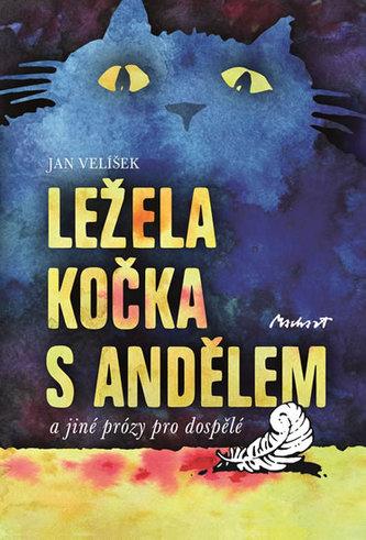 Ležela kočka s andělem - Jan Velíšek