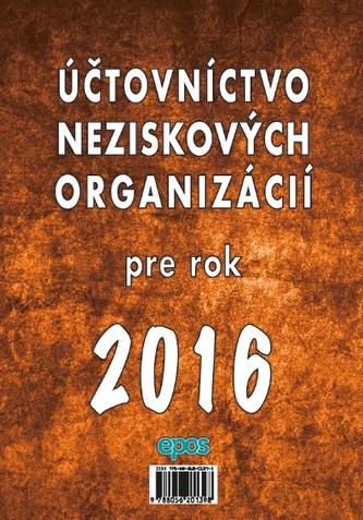 Účtovníctvo neziskových organizácií pre rok 2016
