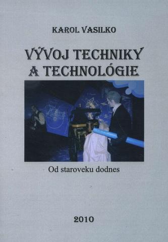 Vývoj techniky a technológie