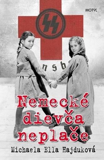 Nemecké dievča neplače - Michaela Ella Hajduková