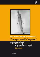 Transpersonalní myšlení v psychologii a psychoterapii