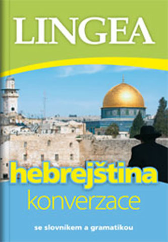 Hebrejština - konverzace se slovníkem a gramatikou