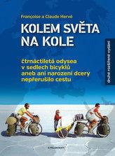Kolem světa na kole - Čtrnáctiletá odysea v sedlech bicyklů