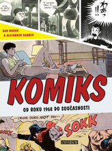 Komiks - Od roku 1968 do současnosti