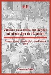 Jedinec a evropská společnost od středověku do 19. století
