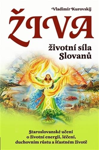 Živa – životní síla Slovanů