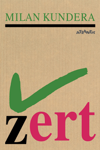 Žert - Milan Kundera