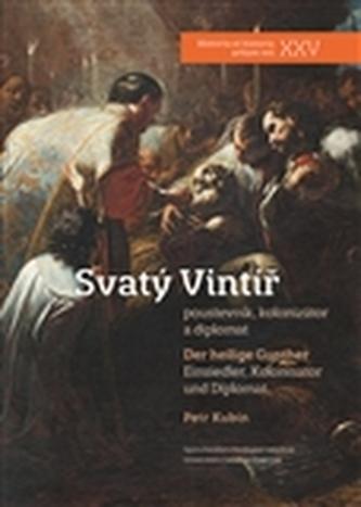 Svatý Vintíř / Der heilige Gunther
