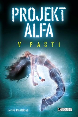 Projekt Alfa - V pasti