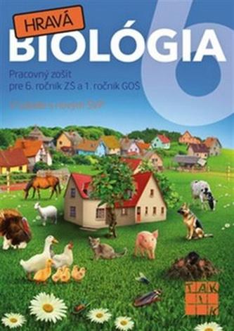 Hravá biológia 6 - Anna Schneiderová