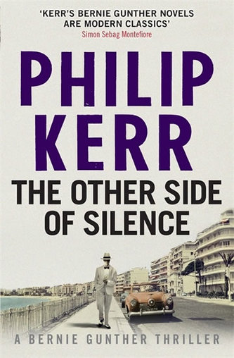The Other Side of Silence  (Bernie Gunther Myster 11)