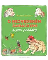 O nezvedeném žabáčkovi a jiné pohádky