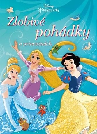 Princezny - Zlobivé pohádky o princeznách