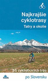 Najkrajšie cyklotrasy –Tatry a okolie