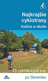 Najkrajšie cyklotrasy Košice a okolie