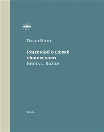 Pojednání o lidské přirozenosti - David Hume