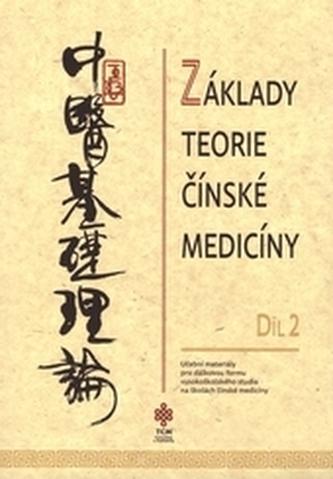 Základy teorie čínské medicíny díl 2