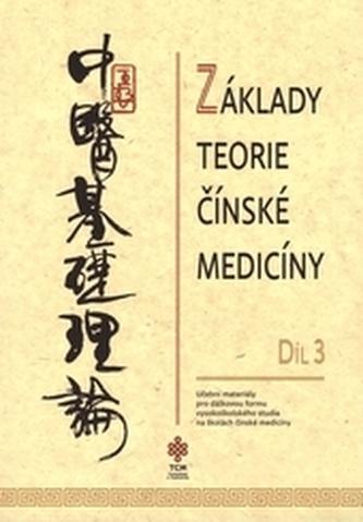 Základy teorie čínské medicíny díl 3