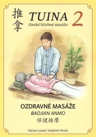 TUINA 2 - Ozdravné masáže