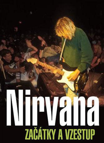 Nirvana Začátky a vzestup