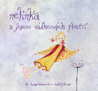 Nelinka a Jezero nádherných ploutví - CD (Čte Tereza Bebarová a Radek Pokorný) - Hummelová Kristina