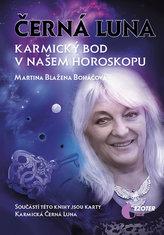 Černá Luna, karmický bod v našem horoskopu + karty Černá Luna