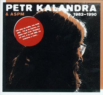 Petr Kalandra & ASPM - 1982 - 1990 - 2CD
