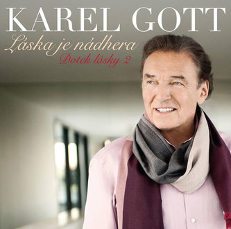 Láska je nádhera CD (Doteky lásky 2) - Karel Gott
