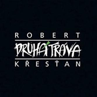 Robert Křesťan a Druhá tráva - CD