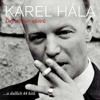 Hála Karel - Dej mi pár okovů 2CD