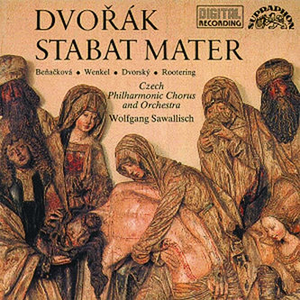 Stabat Mater - Česká filharmonie/Wolfgang Sawallisch, sólisté - 2CD