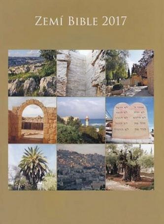 Zemí Bible - nástěnný kalendář 2017