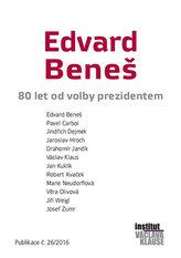 Edvard Beneš - 80 let od volby prezidentem