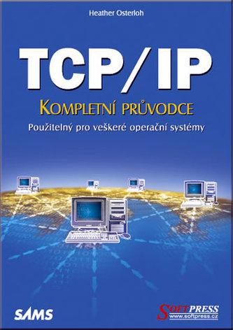 TCP/IP kompletní průvodce