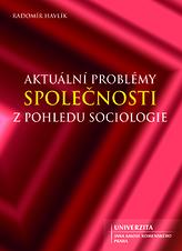 Aktuální problémy společnosti z pohledu sociologie