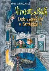 Vincent a Bóďa - Dobrodružství v Benátkách