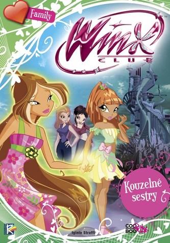 Winx Family - Kouzelné sestry - Iginio Straffi
