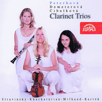 Bartók, Chačaturjan, Milhaud, Stravinskij - Klarinetová tria - CD