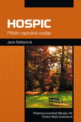 Hospic - Příběh naplněné naděje