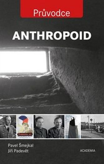 Anthropoid - Pavel Šmejkal