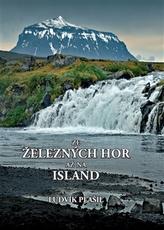 Ze Železných hor až na Island